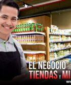 EL NEGOCIO DE LAS TIENDAS Y MINIMARKETS